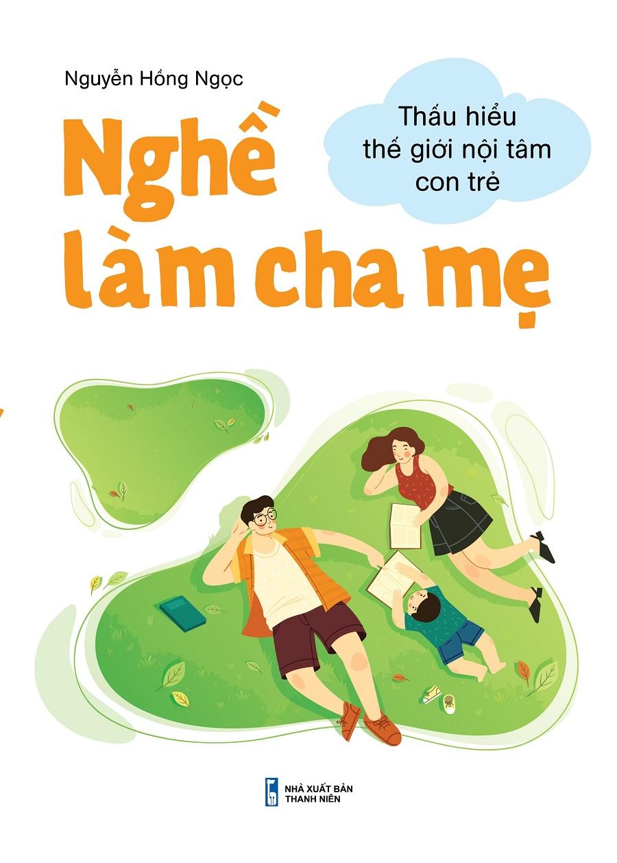 Cuốn sách là sự lựa chọn tuyệt vời để cha mẹ kết nối cùng con cái